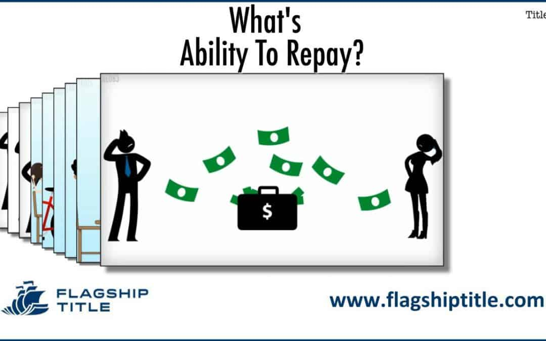What Does Ability To Repay Mean Tampa Bay Fl Title Company